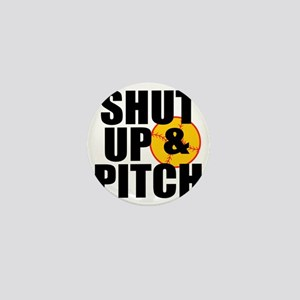 shut up and pitch Mini Button
