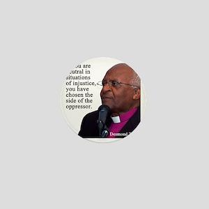 Desmond Tut if you are neutral Mini Button