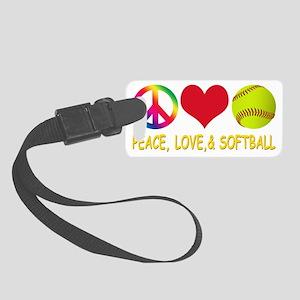 PEACE LOVE AND SOFTBALL Small Luggage Tag