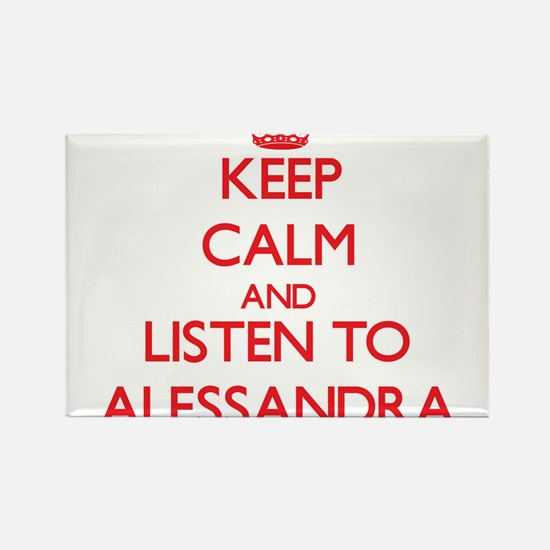 Keep Calm and listen to Alessandra Magnets