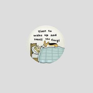 Wake Up & Smell The Corgi Mini Button