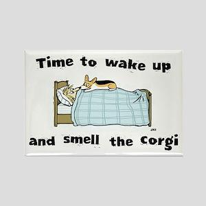 Wake Up & Smell The Corgi Rectangle Magnet