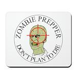 Zombie Prepper Mousepad