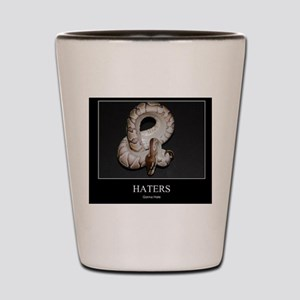 hatersgonnahatesnake Shot Glass