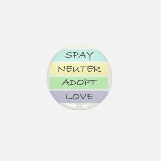 spay neuter adopt love 1-001 Mini Button