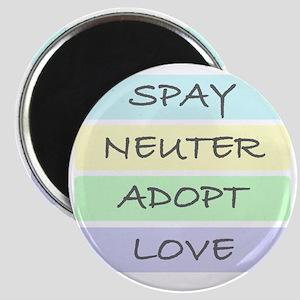spay neuter adopt love 1-001 Magnet