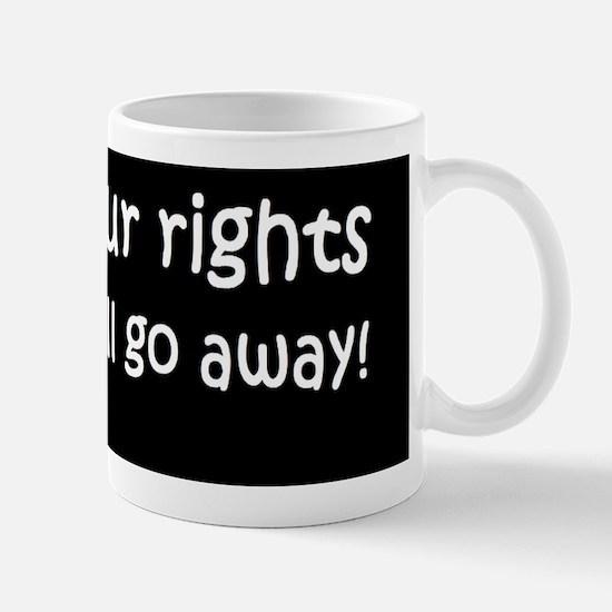anti Obama ignor your rightsdbumplightb Mug