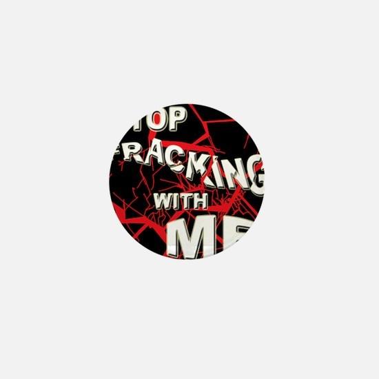 stopfrackingT Mini Button