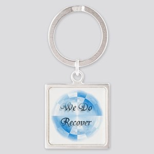 We Do Recover Square Keychain