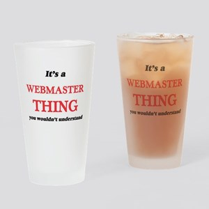 It's and Webmaster thing, you w Drinking Glass
