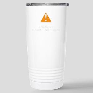 Error 404 Costume dark Stainless Steel Travel Mug