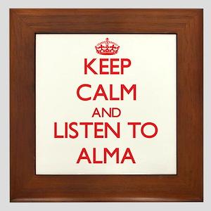 Keep Calm and listen to Alma Framed Tile