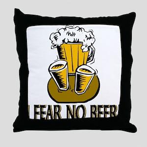 Fear No Beer Throw Pillow