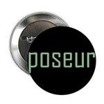 "Poseur 2.25"" Button (100 pack)"