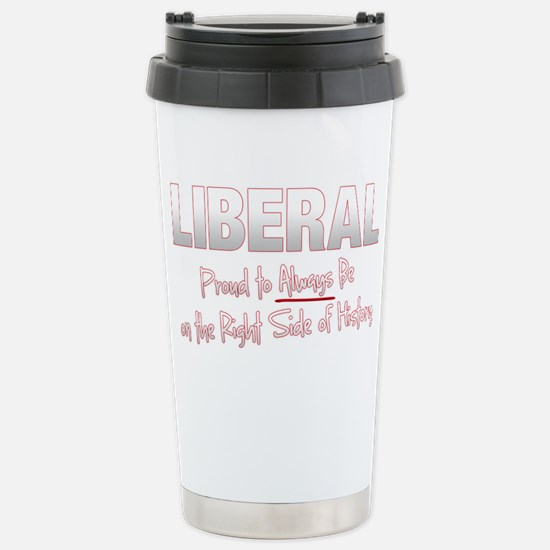 Liberal Proud Right Side Histor Stainless Steel Tr