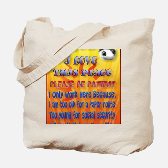 Please Be Patient PosterP Tote Bag
