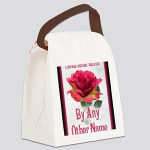 By Any Other Name notecard Canvas Lunch Bag