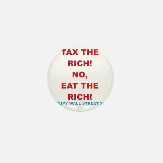 tax-eat-the-rich-white Mini Button