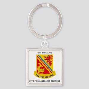 DUI-6th-Bn,-37th-FARwithTex Square Keychain