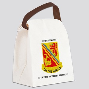 DUI-6th-Bn,-37th-FARwithTex Canvas Lunch Bag