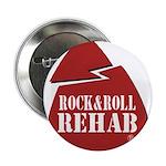 Rock & Roll Rehab Button