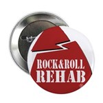Rock & Roll Rehab Button