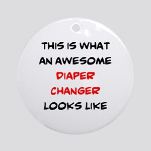 awesome diaper changer Round Ornament