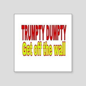 Trumpty Dumpty Sticker