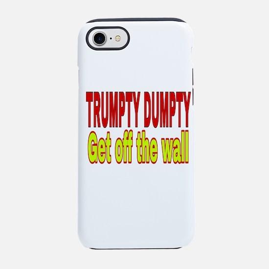 Trumpty Dumpty iPhone 7 Tough Case