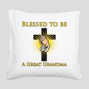 Blessed_GreatGrandma Square Canvas Pillow