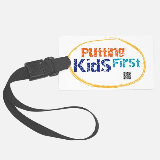 putting kids first Luggage Tag