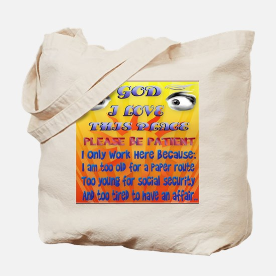 God-I Love This Place_mpad2 Tote Bag