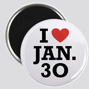 I Heart January 30 Magnet