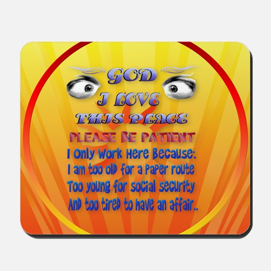 God-I Love This Place-circle2 Mousepad