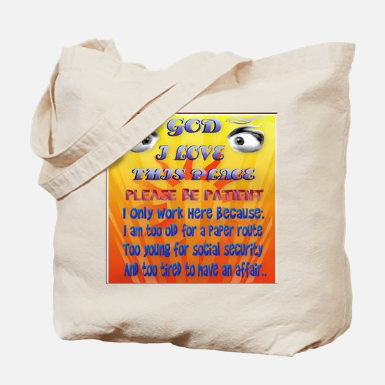 God-I Love This Place_pillow2 Tote Bag