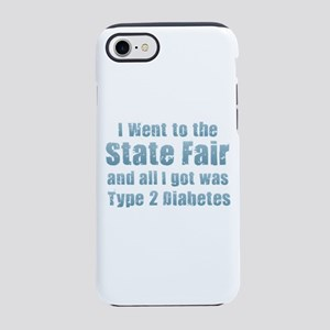 State Fair Type 2 Diabetes iPhone 7 Tough Case