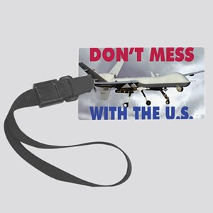 Mil 11 MG-S Reaper Dont mess  co Large Luggage Tag