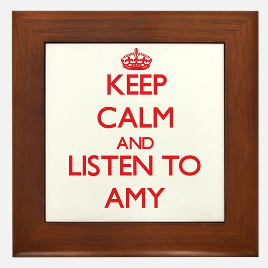 Keep Calm and listen to Amy Framed Tile