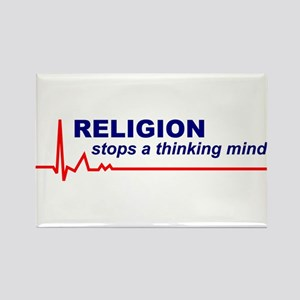 Religion Stops a Thinking Mind Rectangle Magnet