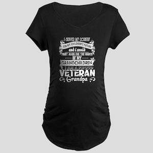 I Am A Proud Veteran Grandpa T S Maternity T-Shirt