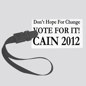 Herman Cain vote for change Large Luggage Tag