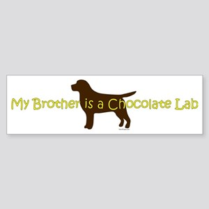 ChocolateLabBrother Sticker (Bumper)