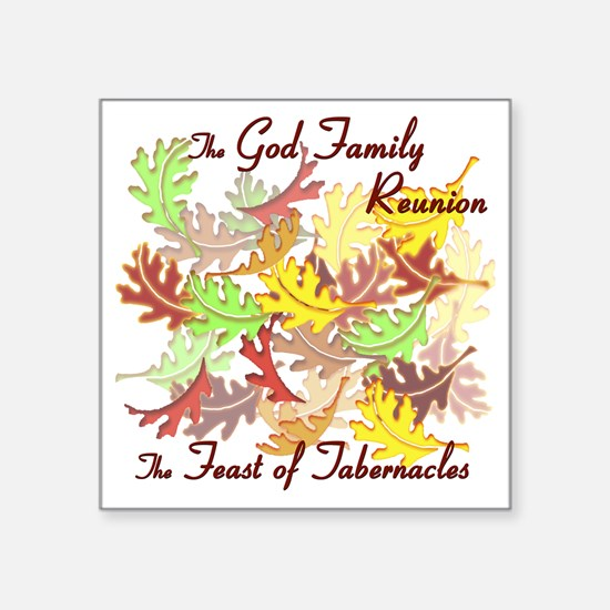 "The God Family Reunion10X10 Square Sticker 3"" x 3"""