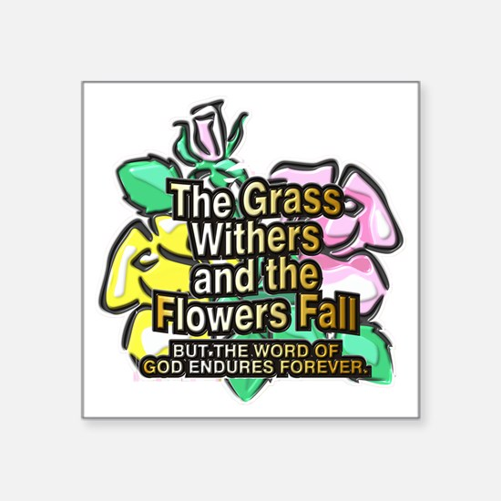"GrassWithers 12x12 Square Sticker 3"" x 3"""