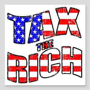 "TAX the RICH Square Car Magnet 3"" x 3"""