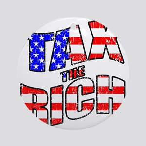 TAX the RICH Round Ornament