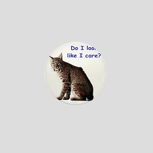 do i look like i care bobcat Mini Button