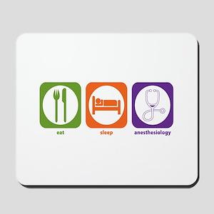 Eat Sleep Anesthesiology Mousepad