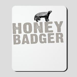 Honey Badger Thing -dk Mousepad