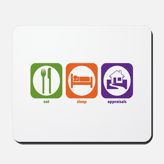 Eat Sleep Appraisals Mousepad